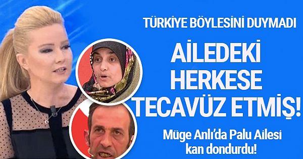 Müge Anlı'da Palu Ailesi kan dondurdu! Türkiye böyle iğrençlik duymadı!