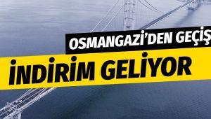 103 lira olan Osmangazi Köprüsü'nde indirim yapılıyor yeni fiyatı...