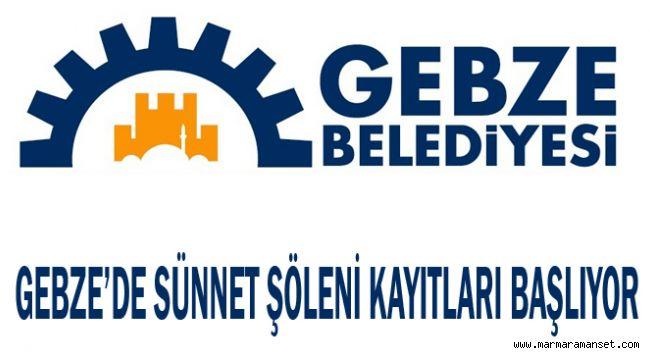 Gebze'de Sünnet Şöleni kayıtları başlıyor