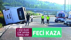 TEM Bağlantı Yolunda otobüs kazası: 1 ölü, 15 yaralı