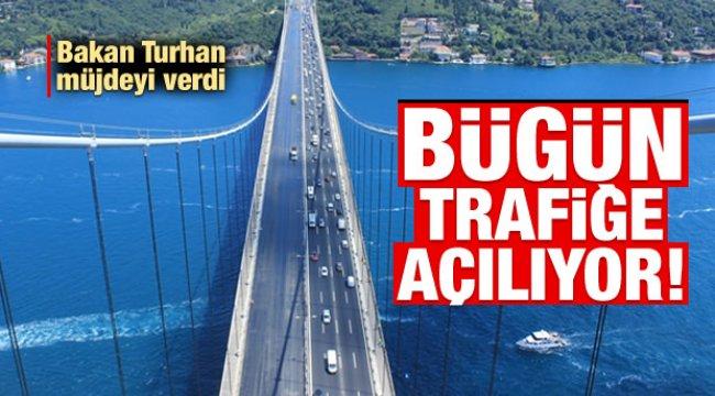 Fatih Sultan Mehmet Köprüsü bugün trafiğe açılıyor