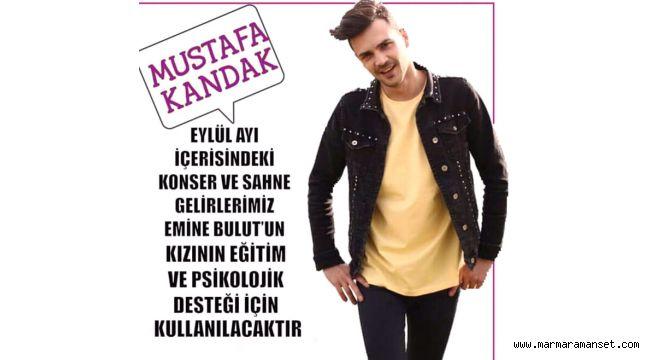 Mustafa Kandak'tan Emine Bulut'un Kızı İçin Destek