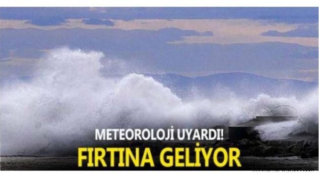 Meteoroloji uyardı! Kuvvetli fırtına geliyor