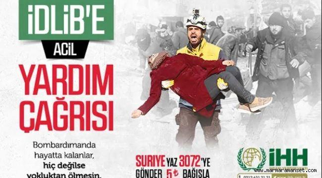 İDLİP'E ACİL YARDIM