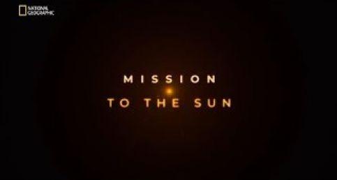 Görevimiz Güneş / Parker Güneş Sondası  (Belgesel)